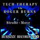 Tech Therapy vs. Roger Burns Strobe - Move [Tech Therapy vs. Roger Burns]